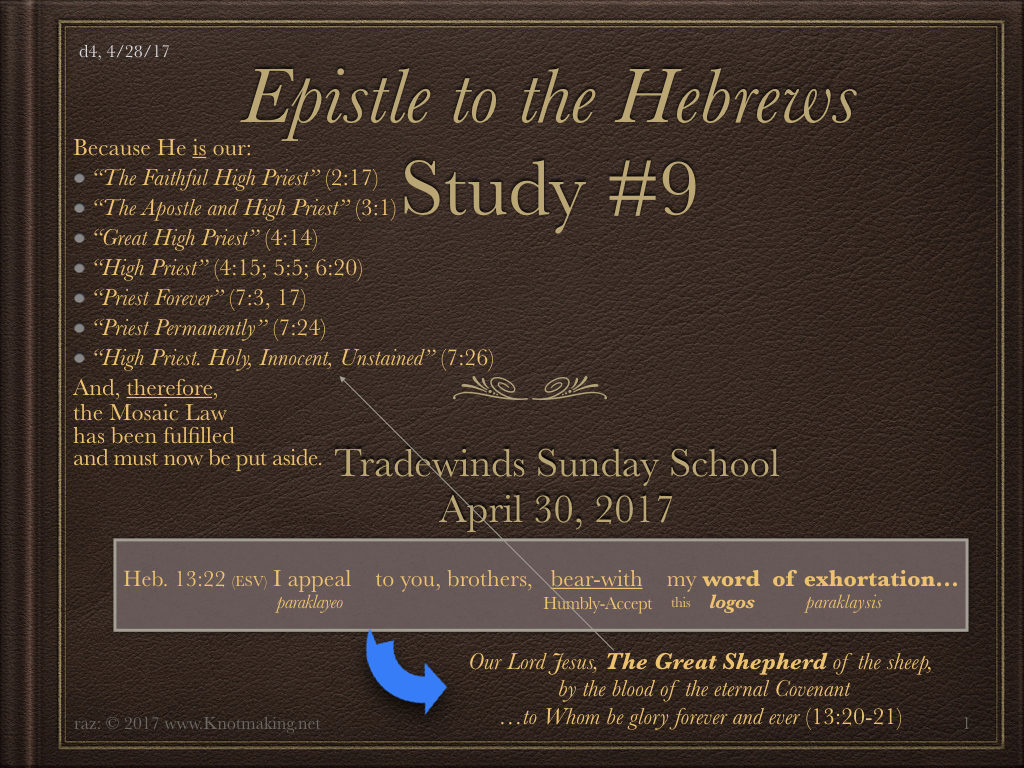 Heb  Study #9 – Making Scriptural Connections